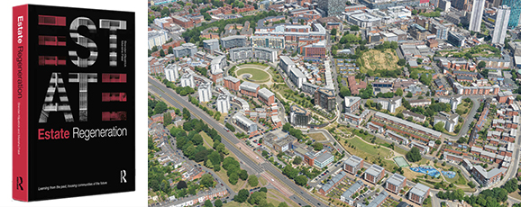 Estate Regeneration: Learning from the Past, Housing Communities of the Future